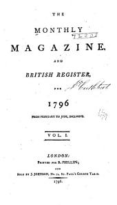 The Monthly Magazine: Volume 1