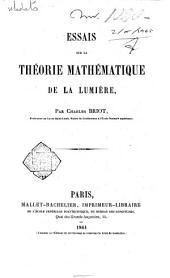 Essais sur la théorie mathématique de la lumière