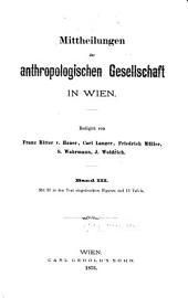 Mitteilungen der Anthropologischen Gesellschaft in Wien: Bände 3-4