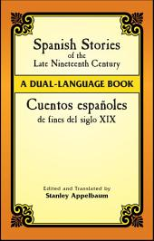 Spanish Stories of the Late Nineteenth Century: A Dual-Language Book