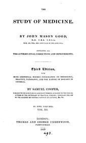 The study of medicine: Volume 3