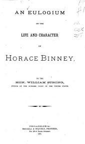An Eulogium on the Life and Character of Horace Binney