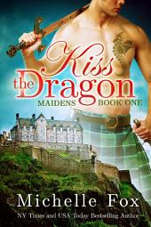 Kiss the Dragon (Shapeshifter Romance Urban Fantasy, Dragon Romance)