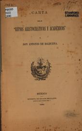 """Carta sobre los """"Ripios aristocráticos y académicos"""" de Don Antonio de Balbuena"""