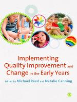 Implementing Quality Improvement   Change in the Early Years PDF