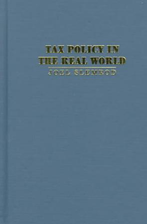 Tax Policy in the Real World PDF