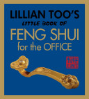 Lillian Too's Little Book of Feng Shui for the Office