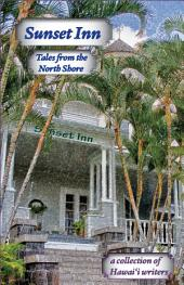 Sunset Inn: Tales from the North Shore