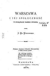 Warszawa i jéj społeczność w pocza̧tkach naszego stulecia