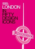 London in Fifty Design Icons PDF