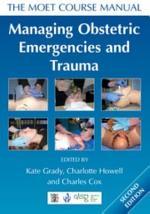 Managing Obstetric Emergencies and Trauma