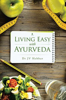 Living Easy with Ayurveda