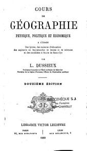 Cours de géographie physique, politique et économique...