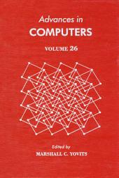 Advances in Computers: Volume 26