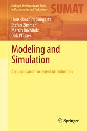 Modeling and Simulation: An Application-Oriented Introduction