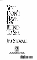 You Don't Have to Be Blind to See