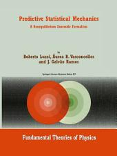 Predictive Statistical Mechanics: A Nonequilibrium Ensemble Formalism