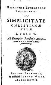 De simplicitate christianae vitae: libri V