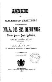Annaes do Parlamento Brazileiro: Câmara dos Srs. Deputados, Volume 1,Parte 2