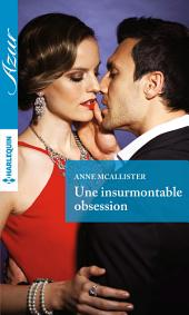 Une insurmontable obsession