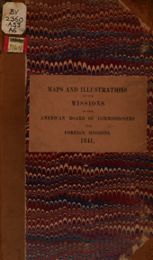 Maps and illustrations of the missions of the American Board of Commissioners for Foreign Missions, 1841