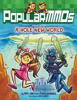 PopularMMOs Presents A Hole New World PDF