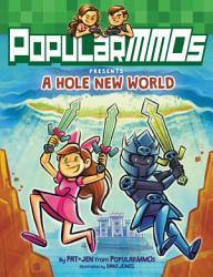 Popularmmos Presents A Hole New World Book PDF