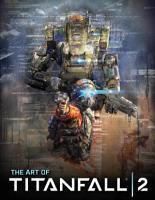 The Art of Titanfall 2 PDF