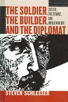 The Soldier  the Builder   the Diplomat PDF