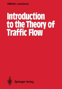Introduction to the Theory of Traffic Flow