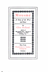 Mousmé: A Story of the West and East