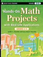 Hands On Math Projects with Real Life Applications  Grades 3 5 PDF
