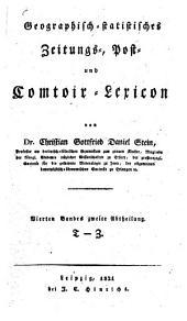 Geographisch-statistisches Zeitungs-, Post- und Comtoir-Lexicon: T - Z, Band 4,Ausgabe 2