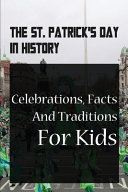 The St. Patrick's Day In History