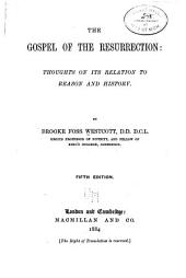 The Gospel of the Resurrection: Thoughts on Its Relation to Reason and History
