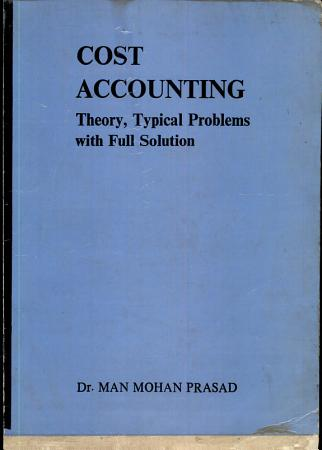 Cost Accounting Theory  Typical Problems with Full Solution PDF