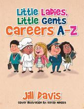 Little Ladies, Little Gents: Careers A-Z