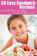 50 Easy Sandwich Recipes