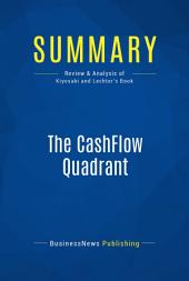 Summary: The CashFlow Quadrant: Review and Analysis of Kiyosaki and Lechter's Book