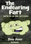 The Endearing Fart