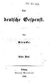 Das deutsche Gespenst: Band 1