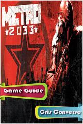 Metro 2033 Game Guide