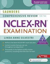 Saunders Comprehensive Review for the NCLEX-RN® Examination - E-Book: Edition 7