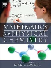 Mathematics for Physical Chemistry: Edition 4