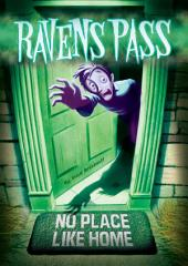 Ravens Pass: No Place Like Home