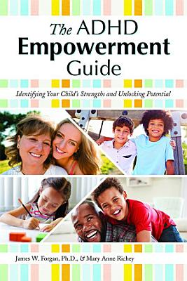 The ADHD Empowerment Guide