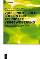 Von semiotischen B  hnen und religi  ser Vergewisserung PDF