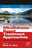 Mindfulness based Treatment Approaches