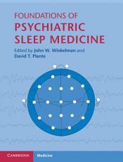 Foundations of Psychiatric Sleep Medicine PDF