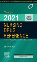 Mosby s 2021 Nursing Drug Reference  Fourth South Asia Edition   E Book PDF